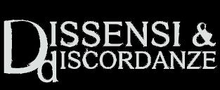 Dissensi & Discordanze